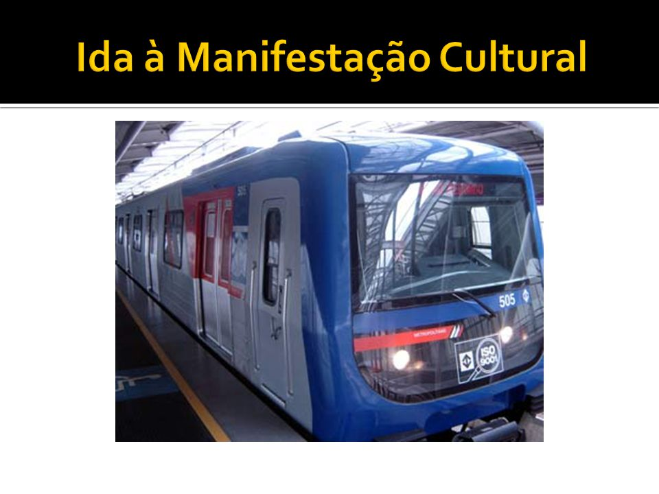 Ida à Manifestação Cultural
