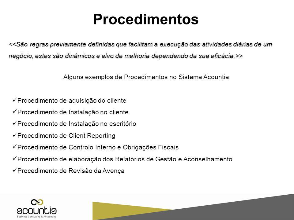 Alguns exemplos de Procedimentos no Sistema Acountia: