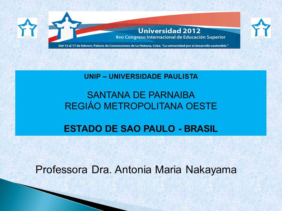 UNIP – UNIVERSIDADE PAULISTA ESTADO DE SAO PAULO - BRASIL