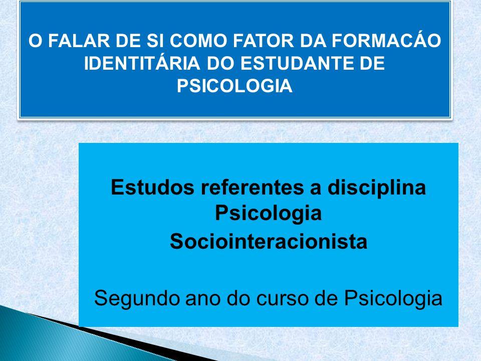 Estudos referentes a disciplina Psicologia