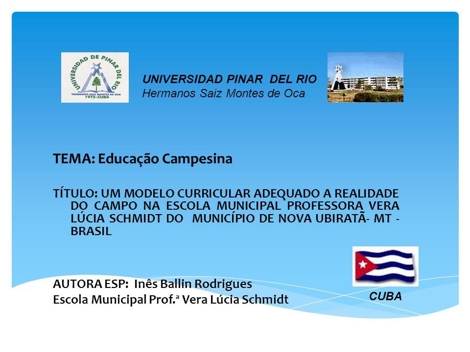 TEMA: Educação Campesina