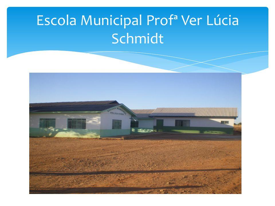 Escola Municipal Profª Ver Lúcia Schmidt