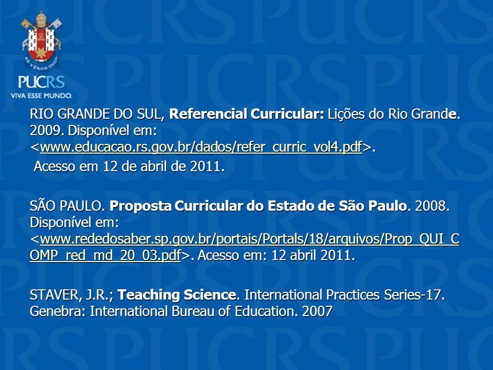 RIO GRANDE DO SUL, Referencial Curricular: Lições do Rio Grande. 2009
