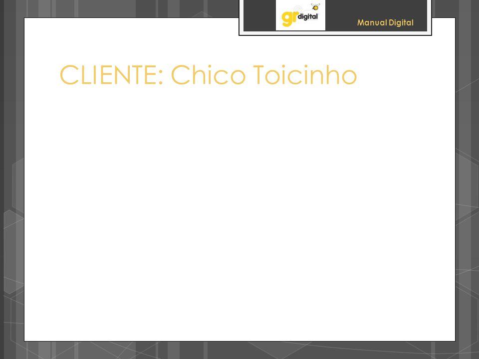 CLIENTE: Chico Toicinho