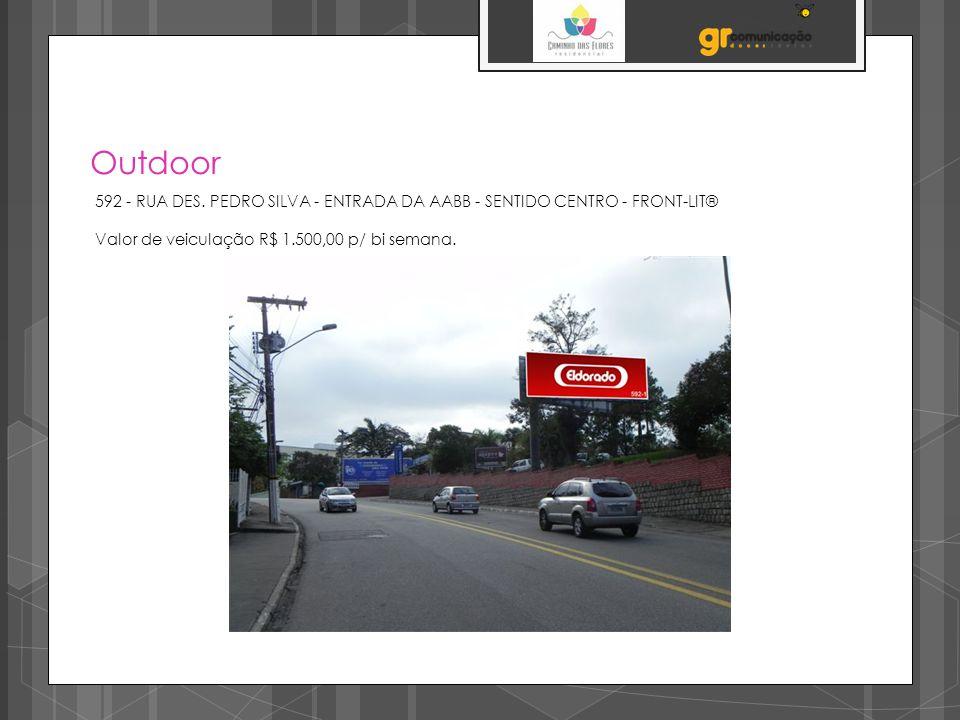 Outdoor 592 - RUA DES.