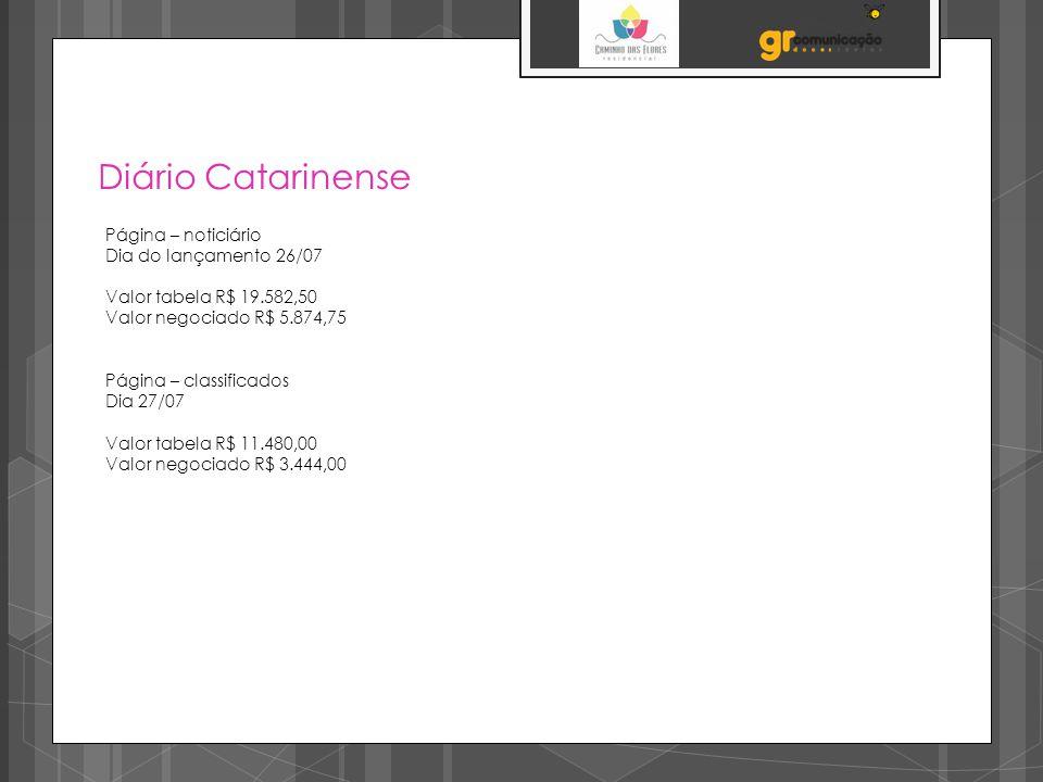 Diário Catarinense Página – noticiário Dia do lançamento 26/07