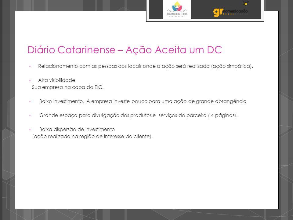 Diário Catarinense – Ação Aceita um DC