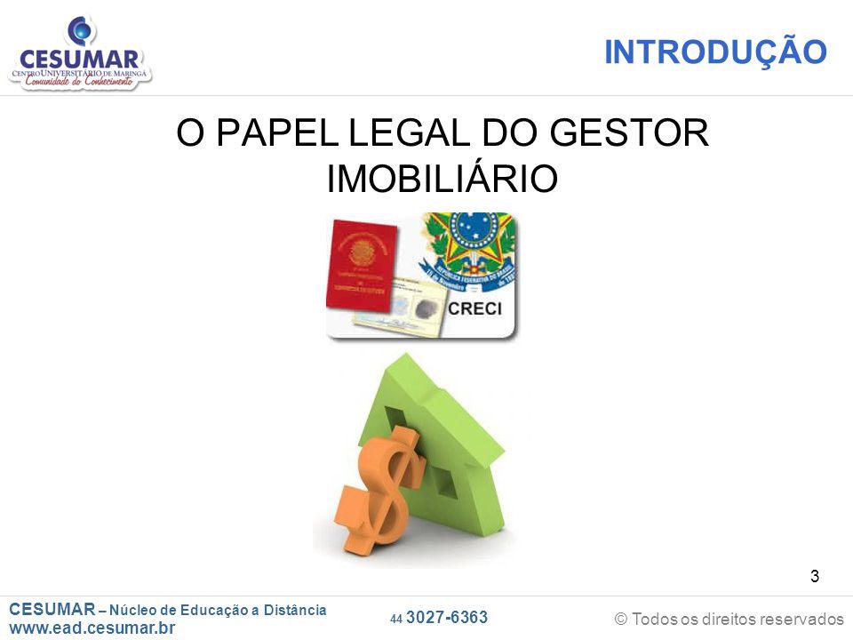 O PAPEL LEGAL DO GESTOR IMOBILIÁRIO