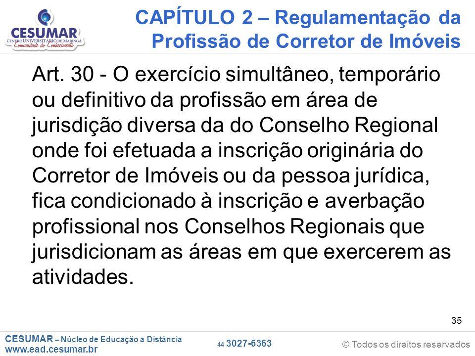 CAPÍTULO 2 – Regulamentação da Profissão de Corretor de Imóveis