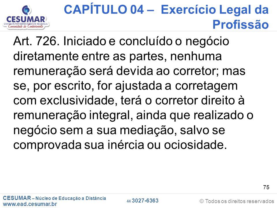 CAPÍTULO 04 – Exercício Legal da Profissão