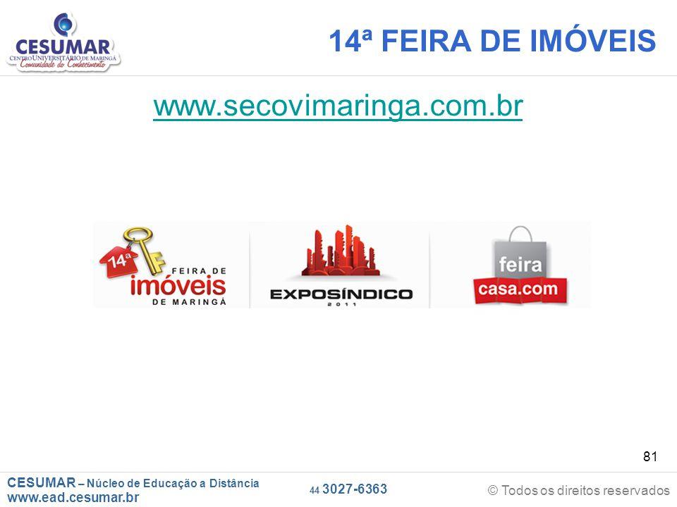 14ª FEIRA DE IMÓVEIS www.secovimaringa.com.br