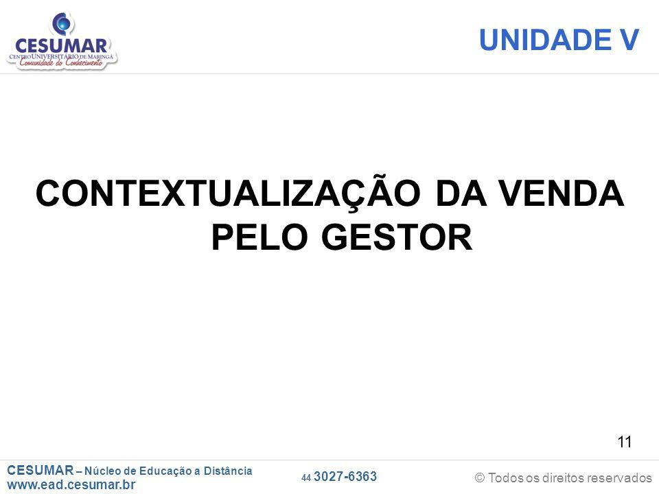 CONTEXTUALIZAÇÃO DA VENDA PELO GESTOR