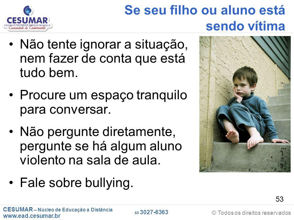Se seu filho ou aluno está sendo vítima