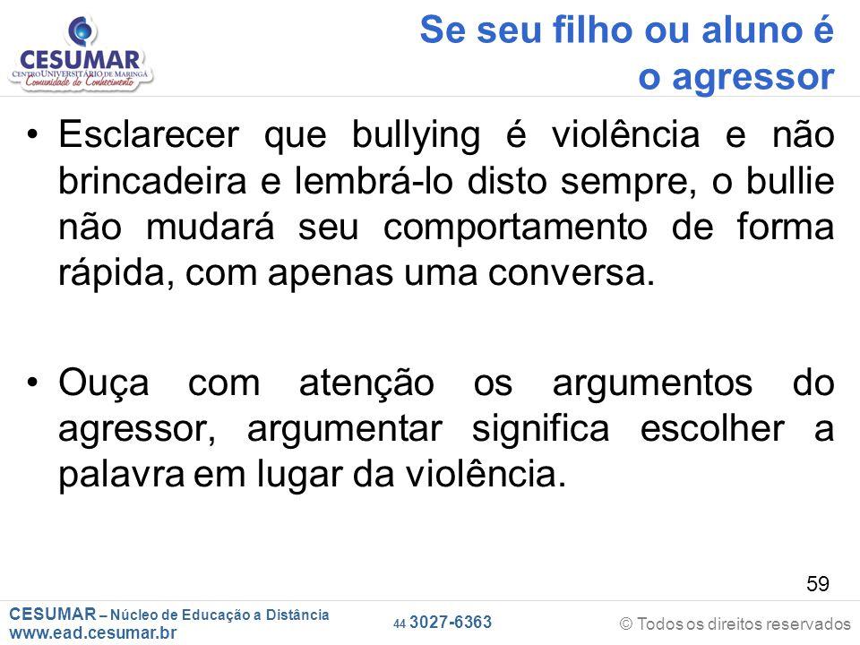 Se seu filho ou aluno é o agressor