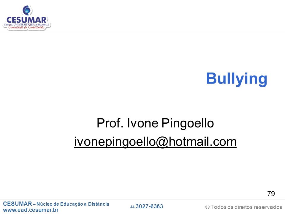 Prof. Ivone Pingoello ivonepingoello@hotmail.com