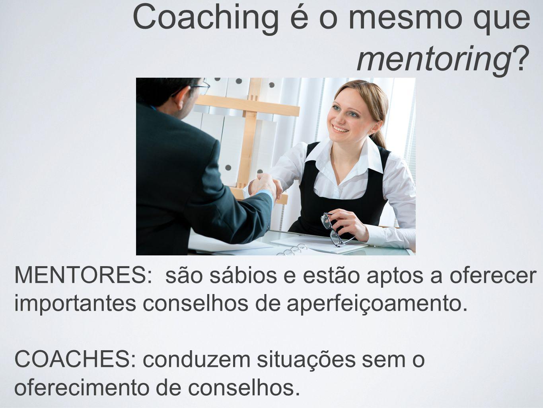 Coaching é o mesmo que mentoring
