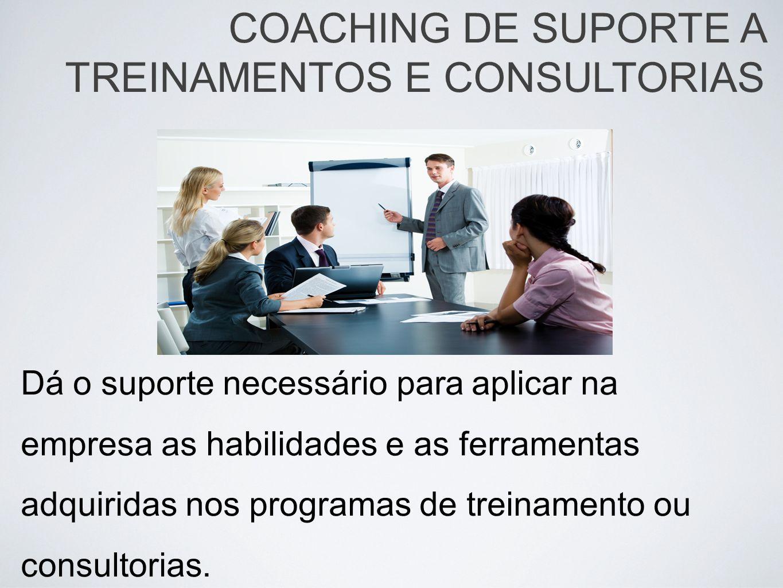 COACHING DE SUPORTE A TREINAMENTOS E CONSULTORIAS