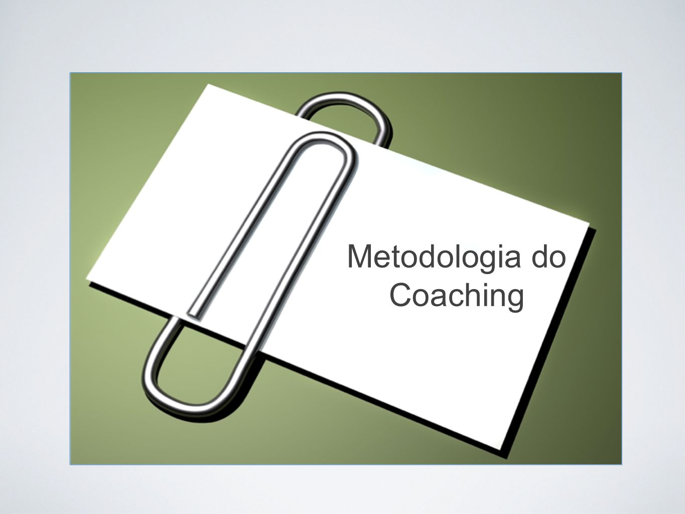 Metodologia do Coaching