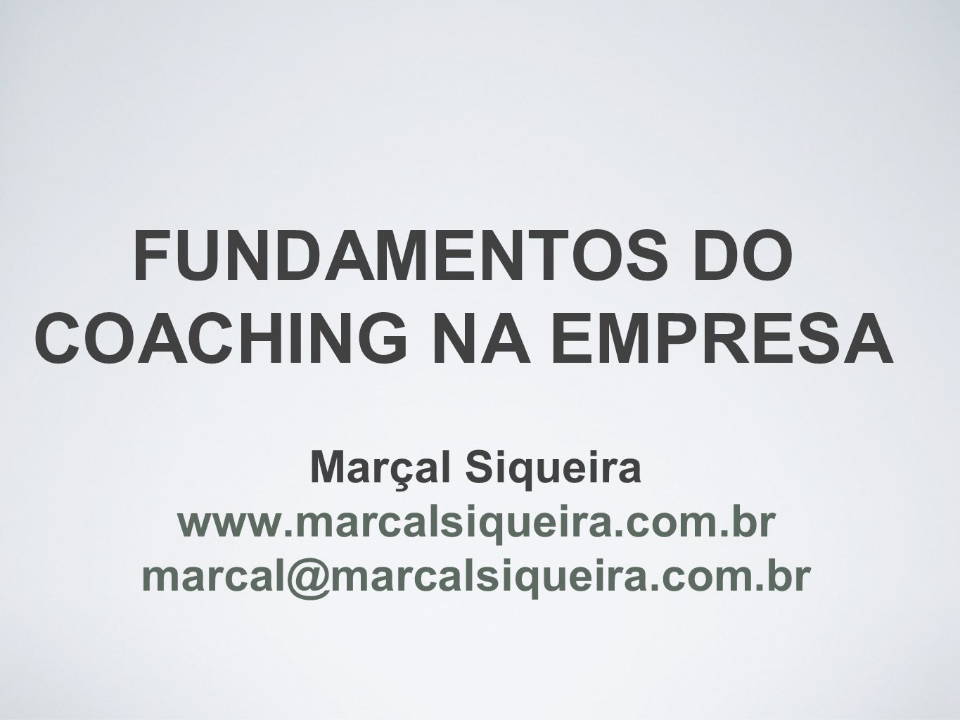 FUNDAMENTOS DO COACHING NA EMPRESA