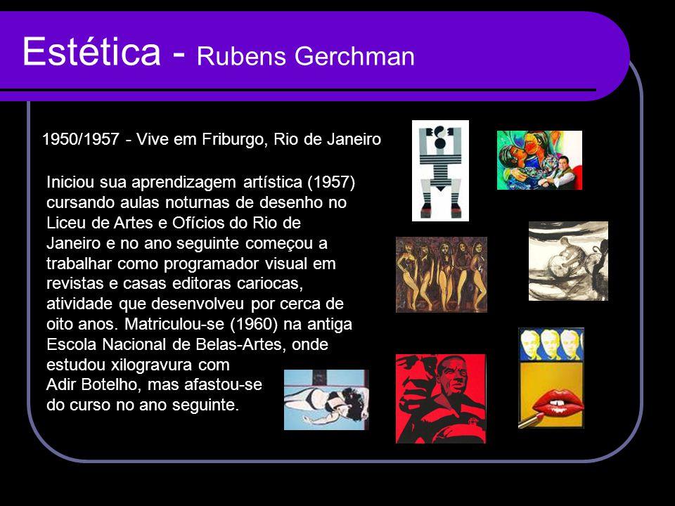 Estética - Rubens Gerchman