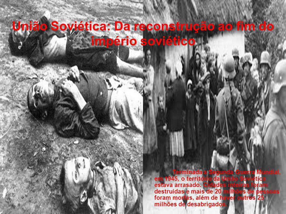 União Soviética: Da reconstrução ao fim do império soviético