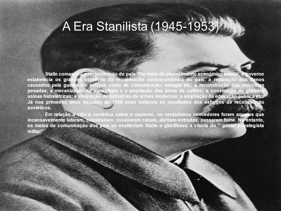 A Era Stanilista (1945-1953)