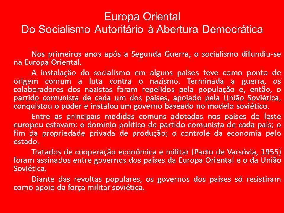 Europa Oriental Do Socialismo Autoritário à Abertura Democrática