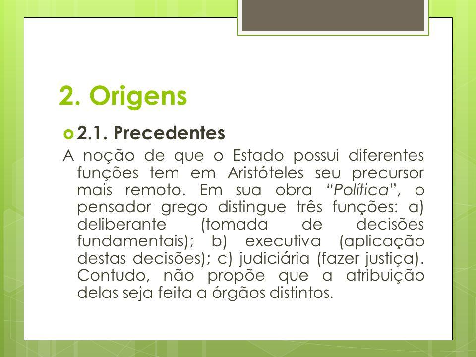 2. Origens 2.1. Precedentes.