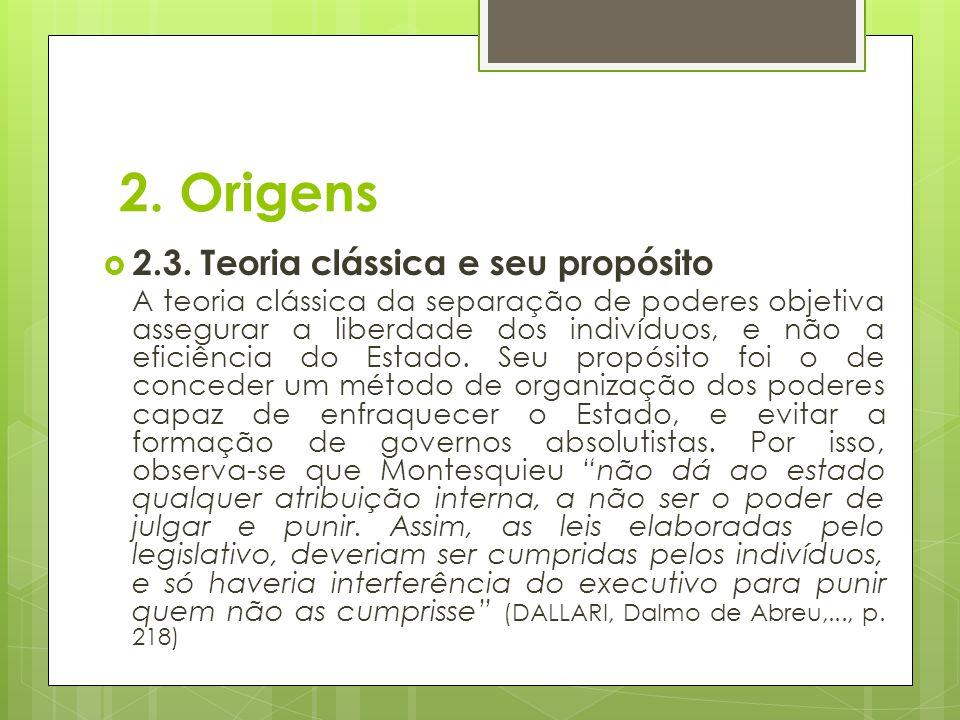 2. Origens 2.3. Teoria clássica e seu propósito
