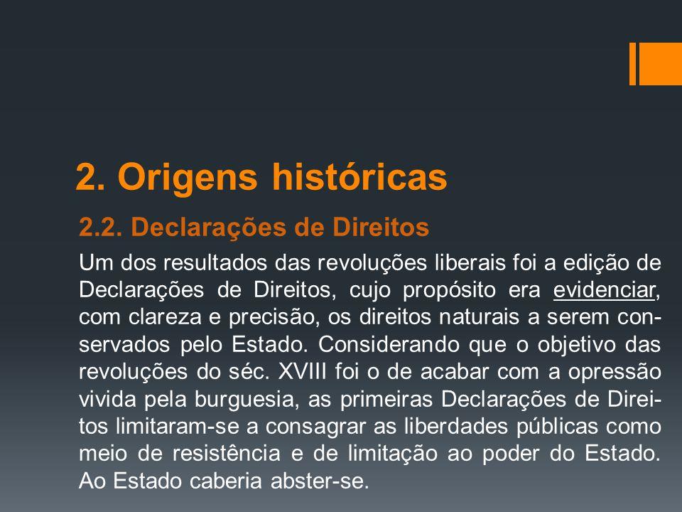 2. Origens históricas 2.2. Declarações de Direitos