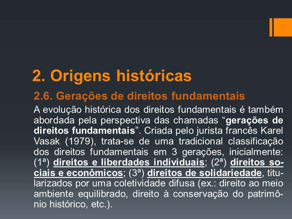 2. Origens históricas 2.6. Gerações de direitos fundamentais