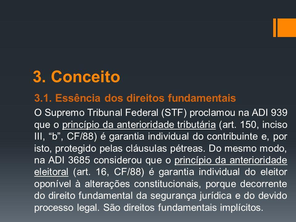 3. Conceito 3.1. Essência dos direitos fundamentais