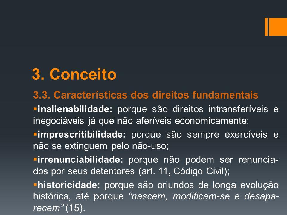 3. Conceito 3.3. Características dos direitos fundamentais