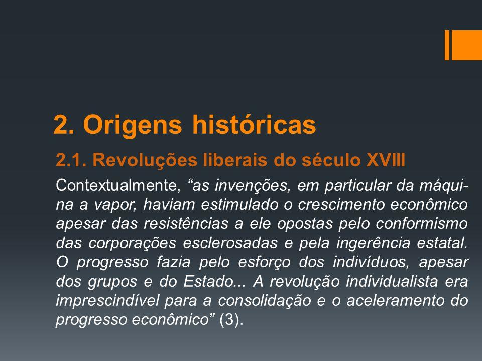 2. Origens históricas 2.1. Revoluções liberais do século XVIII