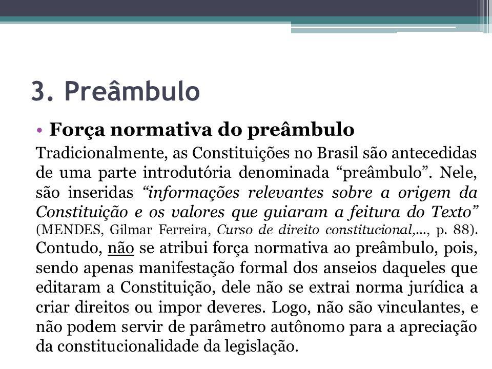 3. Preâmbulo Força normativa do preâmbulo