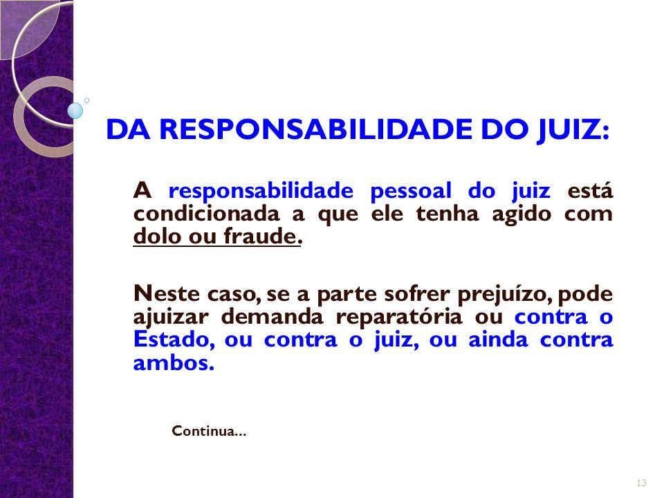 DA RESPONSABILIDADE DO JUIZ: