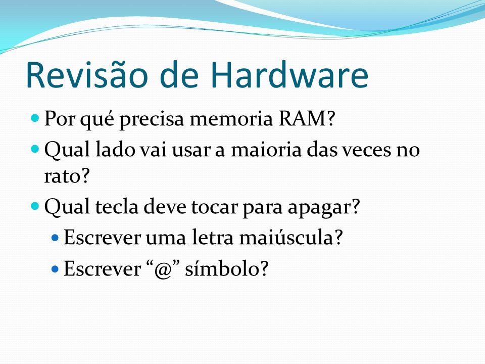Revisão de Hardware Por qué precisa memoria RAM