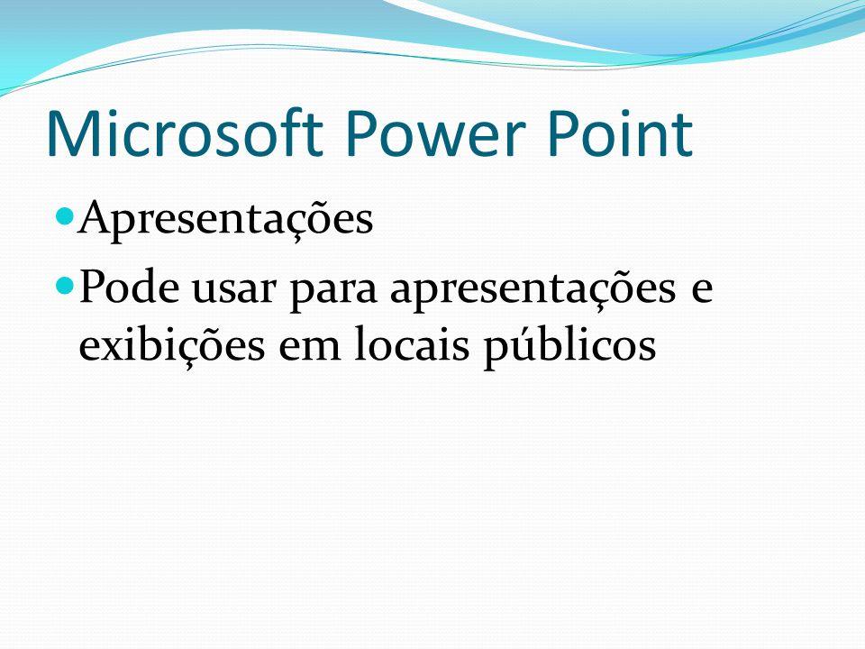 Microsoft Power Point Apresentações