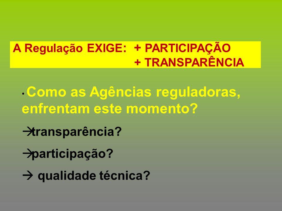 transparência participação  qualidade técnica