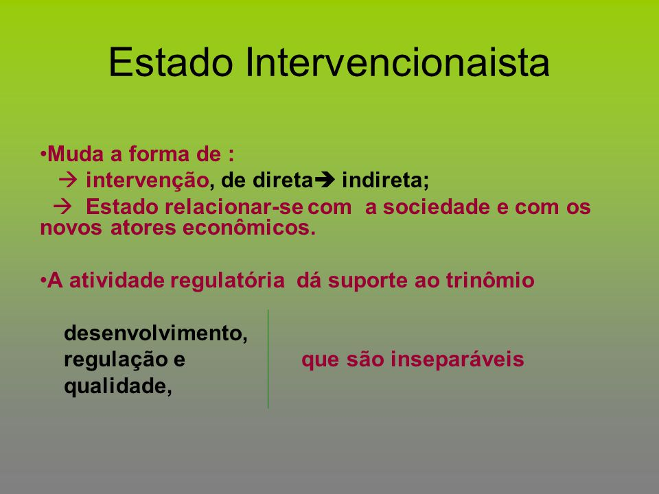 Estado Intervencionaista
