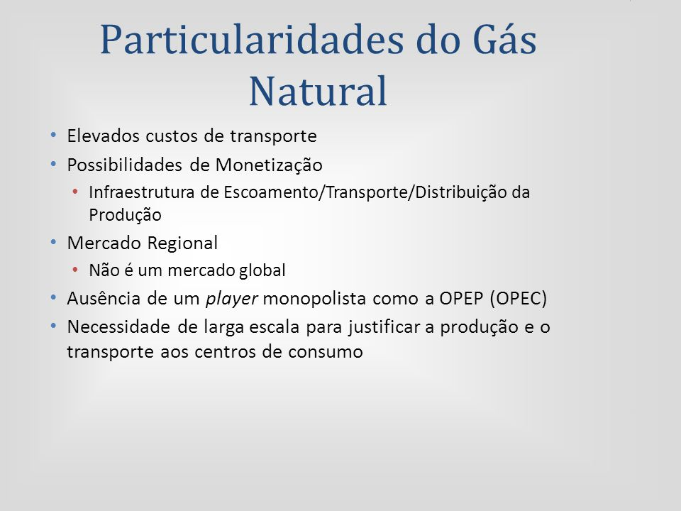 Particularidades do Gás Natural