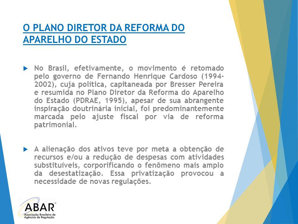 O PLANO DIRETOR DA REFORMA DO APARELHO DO ESTADO