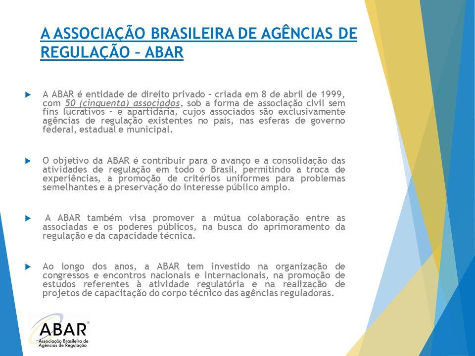 A ASSOCIAÇÃO BRASILEIRA DE AGÊNCIAS DE REGULAÇÃO – ABAR