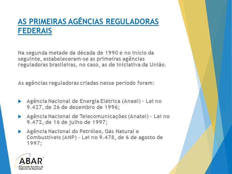 AS PRIMEIRAS AGÊNCIAS REGULADORAS FEDERAIS