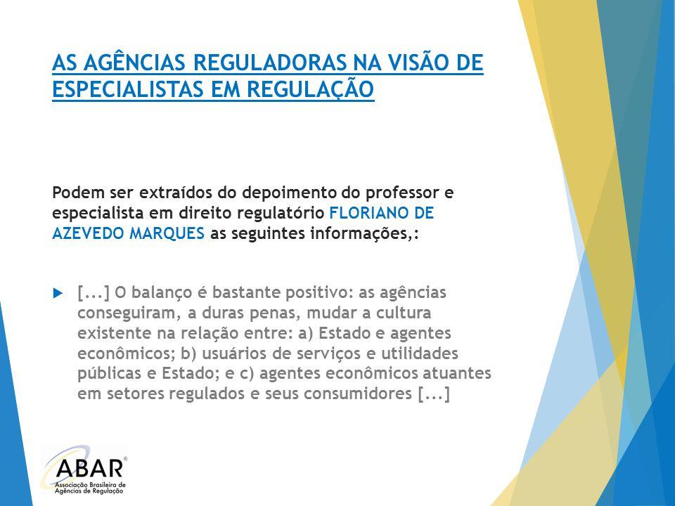 AS AGÊNCIAS REGULADORAS NA VISÃO DE ESPECIALISTAS EM REGULAÇÃO