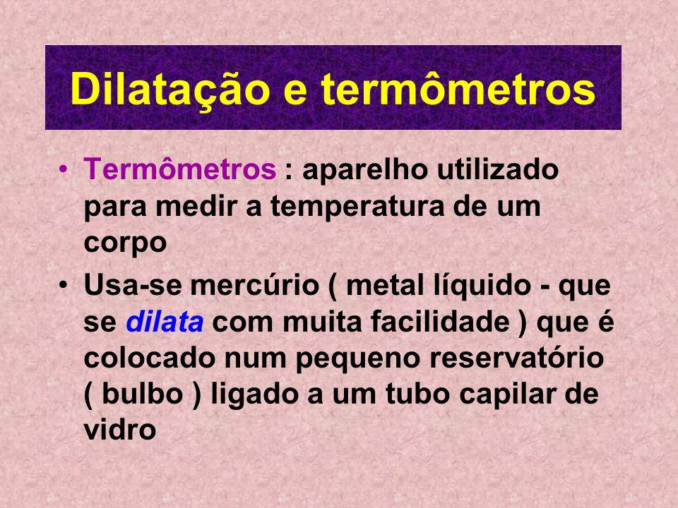 Dilatação e termômetros