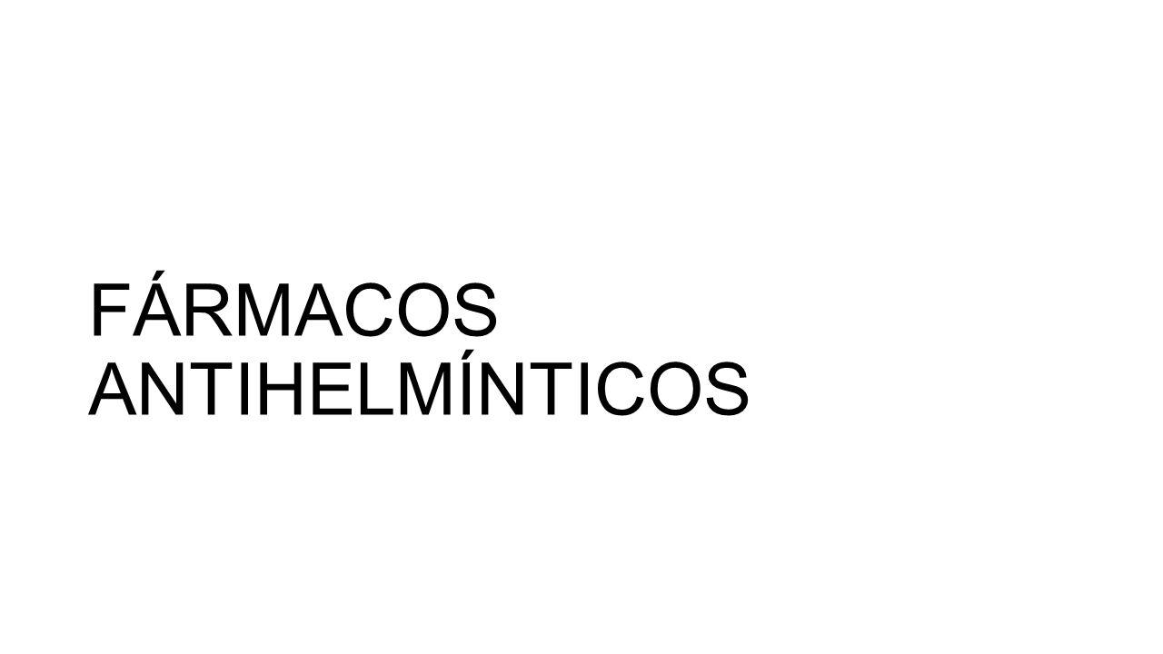 FÁRMACOS ANTIHELMÍNTICOS