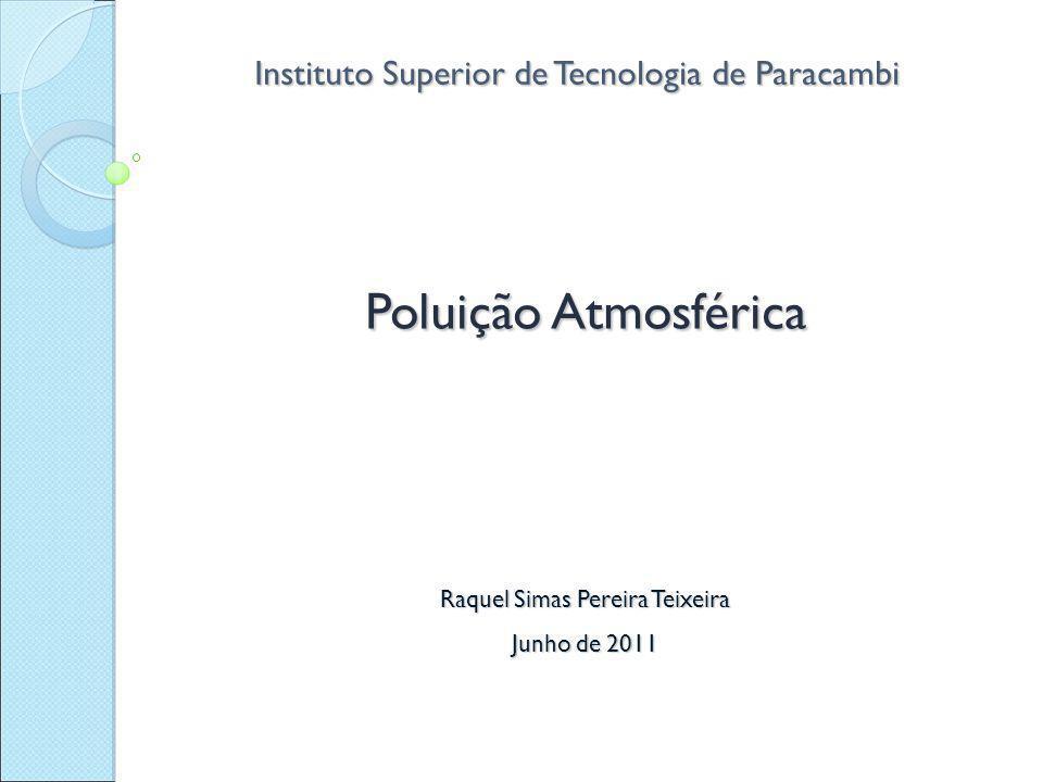 Poluição Atmosférica Instituto Superior de Tecnologia de Paracambi