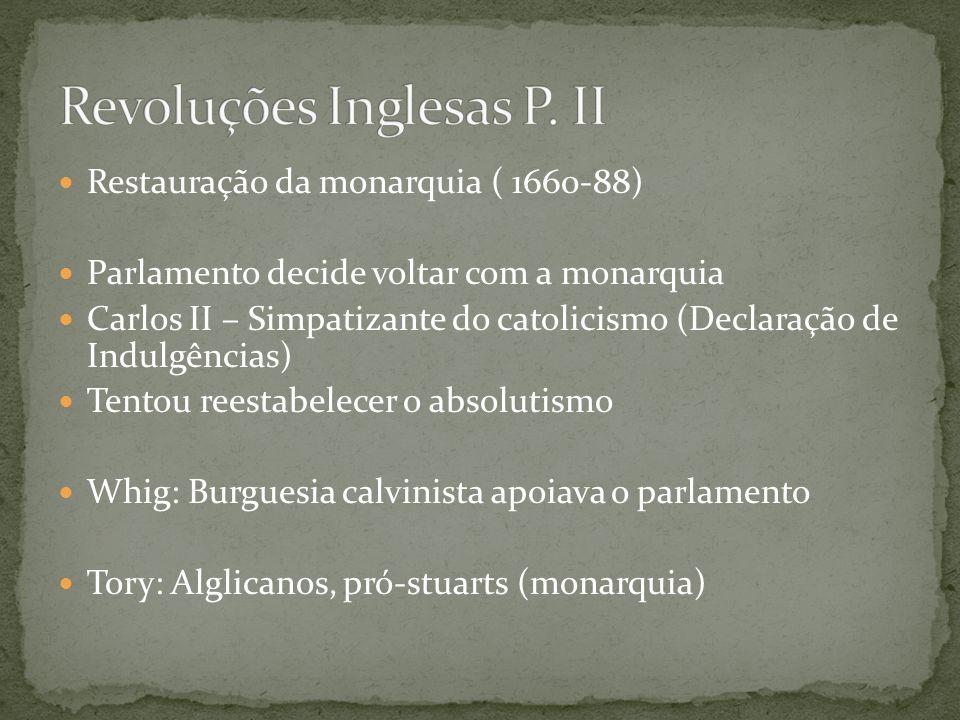 Revoluções Inglesas P. II