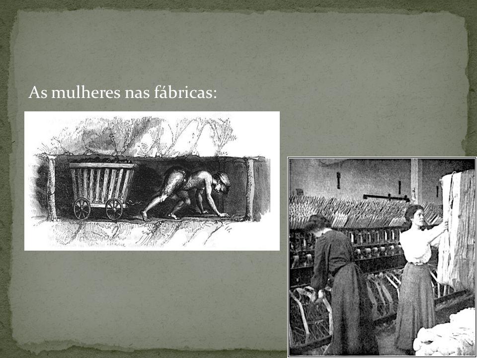 As mulheres nas fábricas: